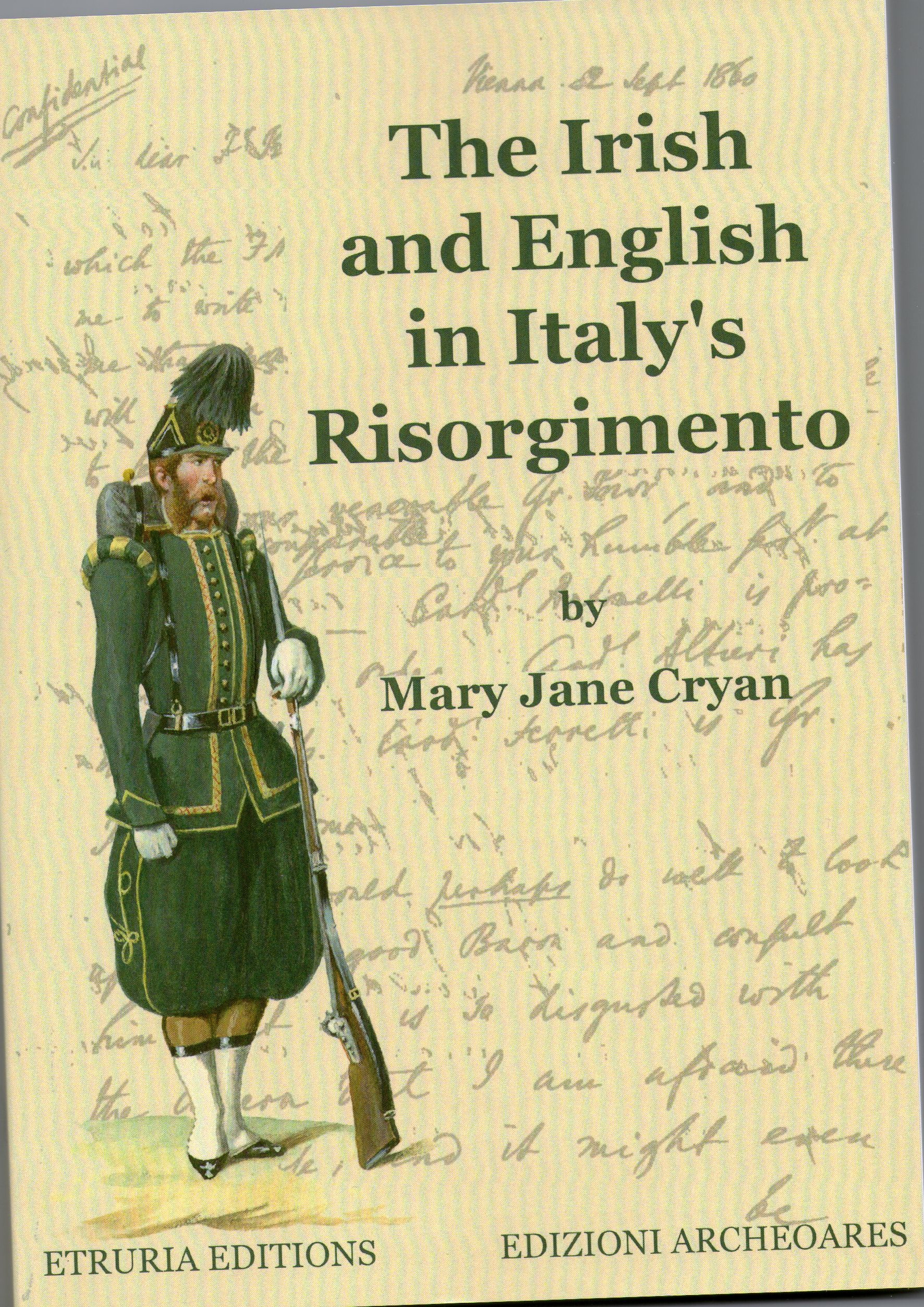 English In Italian: Irish Soldiers In Italy, 1860